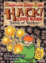 Knights of the Dinner Table : HACK! Teflon Billy Deck