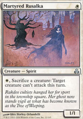 Martyred Rusalka on Channel Fireball