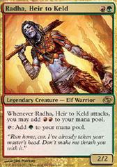 Radha, Heir to Keld