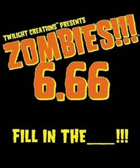 Zombies!!!: 06.66 - Fill in the _______!!! © Twilight Creations