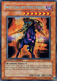 Swift Gaia the Fierce Knight - CT1-EN004 - Secret Rare - Limited Edition