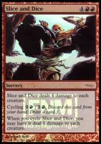 Slice and Dice - Foil FNM 2004