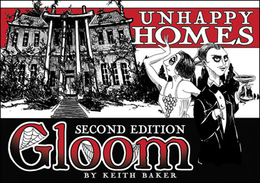 Gloom: Unhappy Homes (2nd Edition)