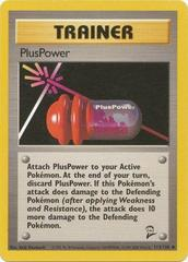 PlusPower - 113/130 - Uncommon - Unlimited Edition