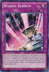 Wicked Rebirth - LC5D-EN107 - Common - 1st Edition