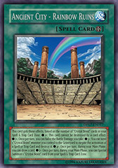 Ancient City - Rainbow Ruins - DP07-EN017 - Rare - 1st Edition