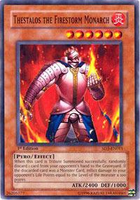 Thestalos the Firestorm Monarch - SD3-EN011 - Common - 1st Edition