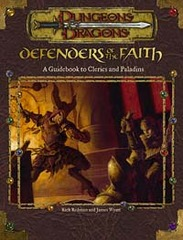 3rd Edition - Defenders of the Faith: A Guidebook to Clerics and Paladins (Good)