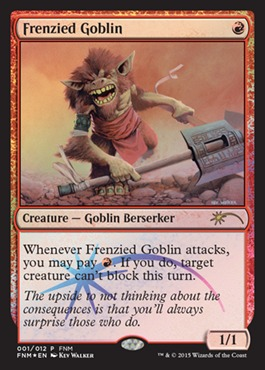 Frenzied Goblin - Foil FNM 2015