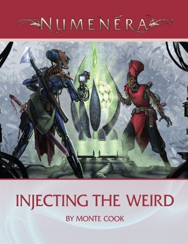 Numenera Injecting the Weird