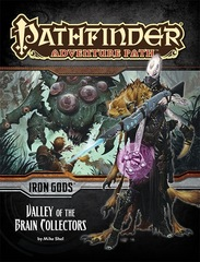 Pathfinder Adventure Path #088: Valley of the Brain Collectors (Iron Gods 4 of 6)