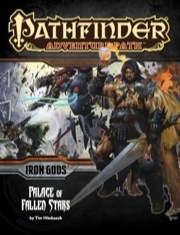 Pathfinder Adventure Path #89: Palace of Fallen Stars (Iron Gods 5 of 6)