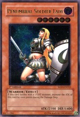 Penumbral Soldier Lady - SOD-EN033 - Ultimate Rare - 1st Edition