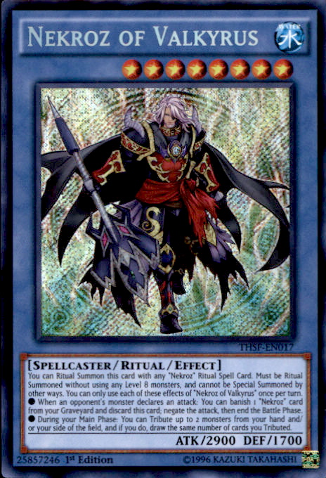 Nekroz of Valkyrus - THSF-EN017 - Secret Rare - 1st Edition