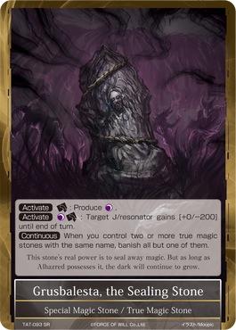 Grusbalesta, the Sealing Stone - TAT-093 - SR - 1st Printing