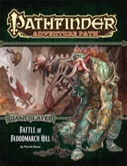Pathfinder Adventure Path Battle of Bloodmarch Hill (Giantslayer 1/6)