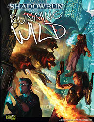 Shadowrun 4th Edition: Running Wild