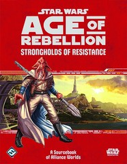 Star Wars: Age of Rebellion: Strongholds of Resistance