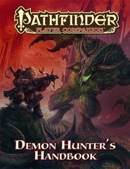 Pathfinder Player Companion: Demon Hunter's Handbook