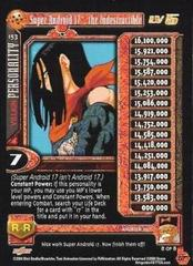 Super Android 17, the Indestructible LV5 - 153 - Ultra Rare
