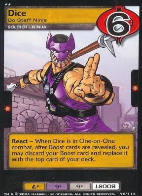 Dice, Bo Staff Ninja