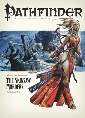Pathfinder #02 Rise of the Runelords Chapter 2: The Skinsaw Murders