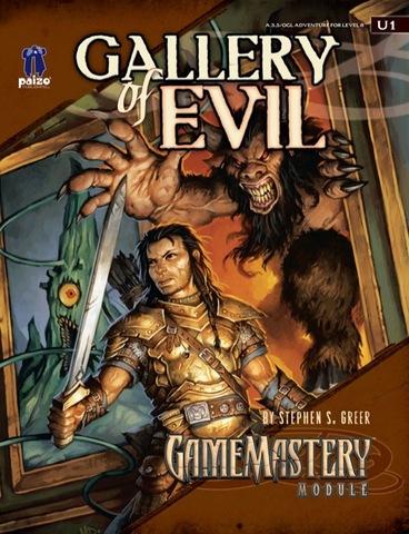 GameMastery Module U1: Gallery of Evil - RPGs » Pathfinder