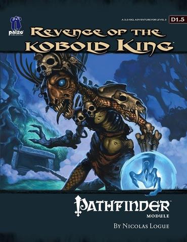 Pathfinder Module D1.5: Revenge of the Kobold King