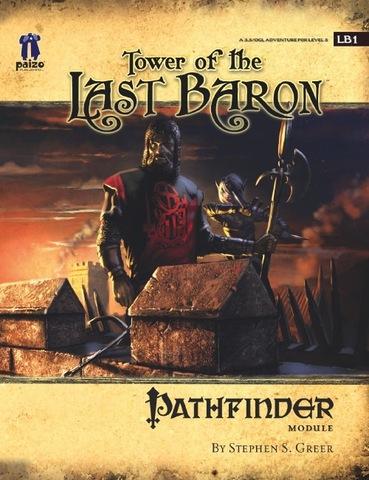 Pathfinder Module LB1: Tower of the Last Baron