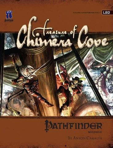 Pathfinder Module LB2: Treasure of Chimera Cove