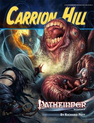 Pathfinder Module: Carrion Hill - RPGs » Pathfinder