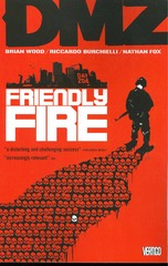 DMZ: Friendly Fire (Vol. 4)