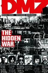 DMZ: The Hidden War (Vol. 5)