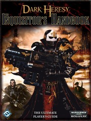 Dark Heresy: Inquisitor's Handbook