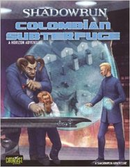 Shadowrun 20th Anniversary Edition: Colombian Subterfuge