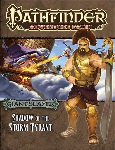 Pathfinder Adventure Path #96: Shadow of the Storm Tyrant (Giantslayer 6 of 6)