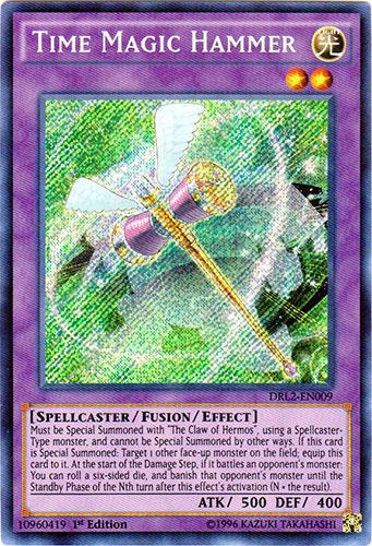 Time Magic Hammer - DRL2-EN009 - Secret Rare - 1st Edition