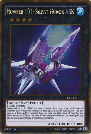 Number 101: Silent Honor ARK - PGL2-EN046 - Gold Rare - Unlimited Edition