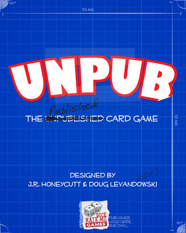 Unpub: The Unpublished/Published Card Game