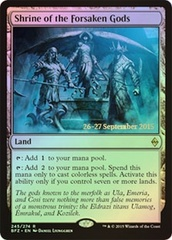 Shrine of the Forsaken Gods - Foil - Prerelease Promo