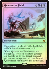 Quarantine Field (Battle for Zendikar Prerelease Foil)