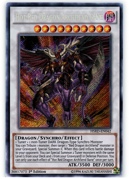 Hot Red Dragon Archfiend Bane - HSRD-EN042 - Secret Rare - 1st Edition
