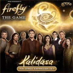Firefly, The Game: Expansion - Kalidasa