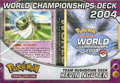 Pokemon 2004 World Championships Deck - Kevin Nguyen (Team Rushdown)