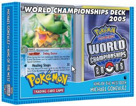 Pokemon 2005 World Championships Deck - Michael Gonzalez (King of the West)