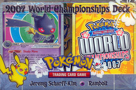 Pokemon 2007 World Championships Deck - Jeremy Scharff-Kim (Rambolt)