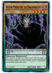 Vector Pendulum, the Dracoverlord - DOCS-EN024 - Super Rare - 1st Edition