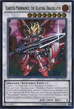 Ignister Prominence, the Blasting Dracoslayer - CORE-EN050 - Ultimate Rare - Unlimited Edition