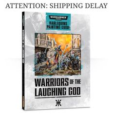 Warriors of The Laughing God: Harlequins Painting Guide