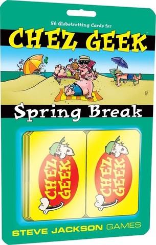 Chez Geek Spring Break